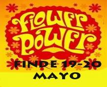 Fin de semana Flower Power. 19 de mayo