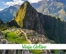 Agosto: Perú & trekking hasta Machu Picchu
