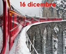 16 dicembre : il trenino rosso dell'Abula e i mercatini di Natale